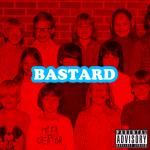 Bastard (2009)